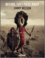 Jimmy Nelson - Before They Pass Away