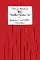 Mahler/Bernhard - Der Weltverbesserer