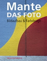 Mante - Das Foto