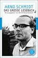 Arno Schmidt - Das große Lesebuch