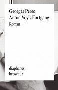 Perec - Anton Voyls Fortgang