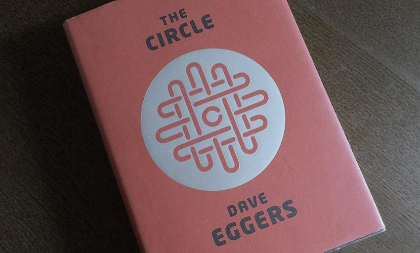 The Circle von Dave Eggers
