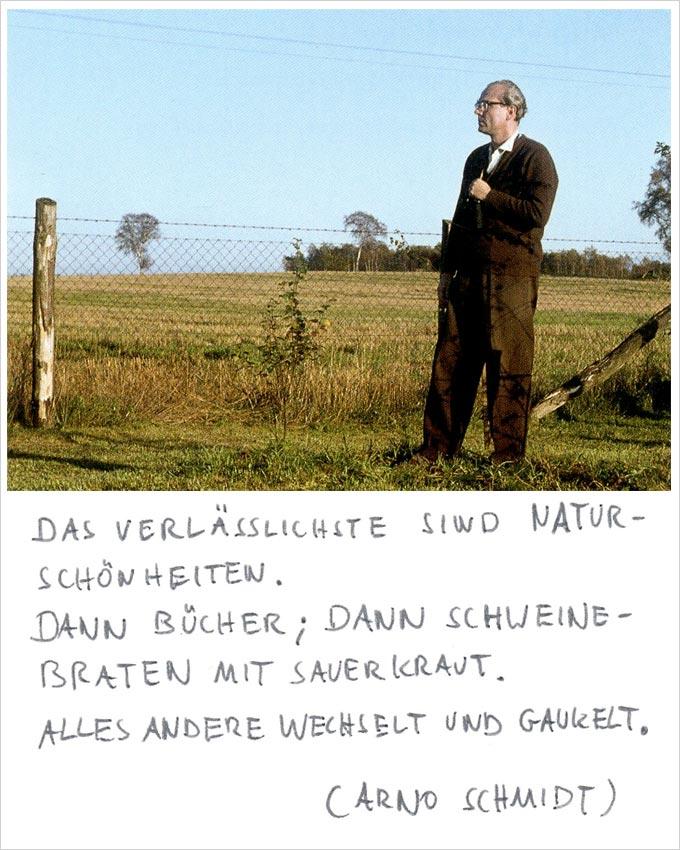 Arno Schmidt - Naturschönheiten und Schweinebraten
