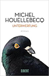 Houellebecq - Unterwerfung