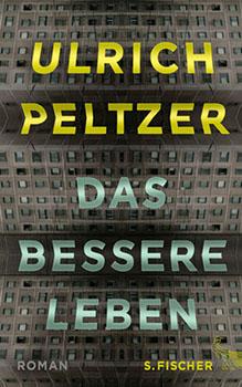 Peltzer - Das bessere Leben