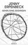 Erpenbeck - Gehen Ging Gegangen