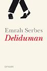 Serbes - Deliduman