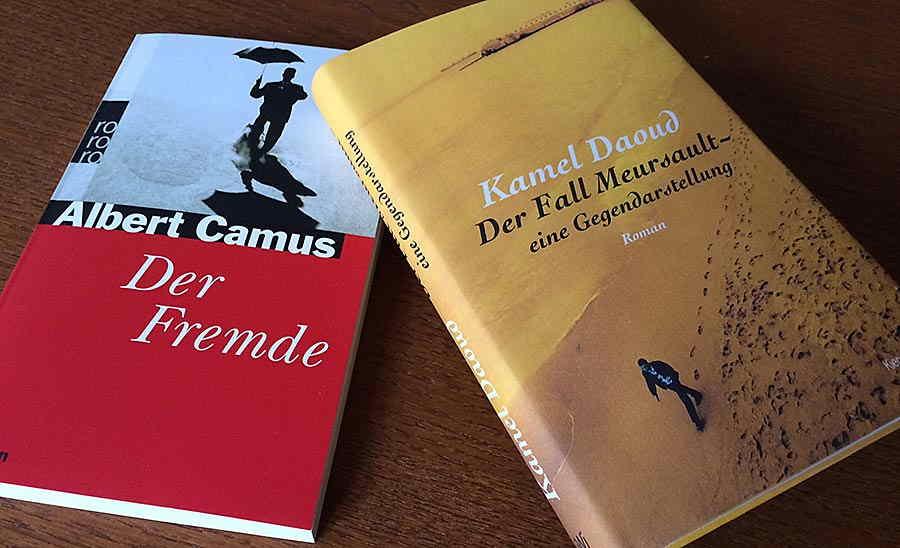 Daoud - Der Fall Meursault / Camus - Der Fremde