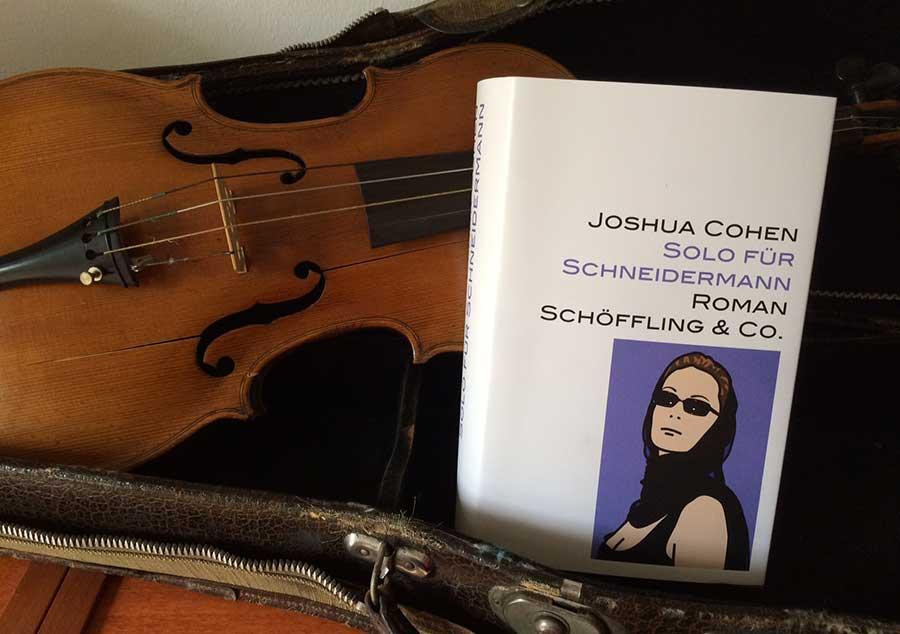Joshua Cohen: Solo für Schneidermann