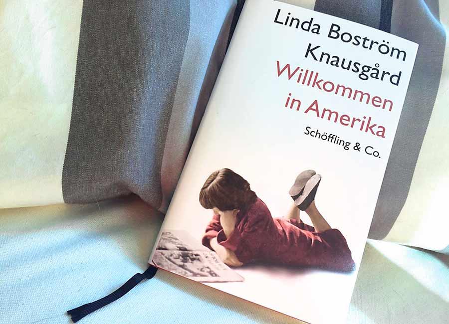 Linda Boström Knausgård: Willkommen in Amerika