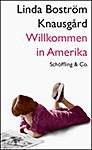Boström Knausgård - Willkommen in Amerika